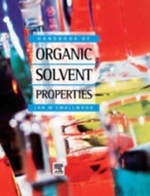 (ebook) Handbook of Organic Solvent Properties