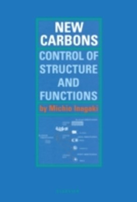 New Carbons - Control of Structure and Functions