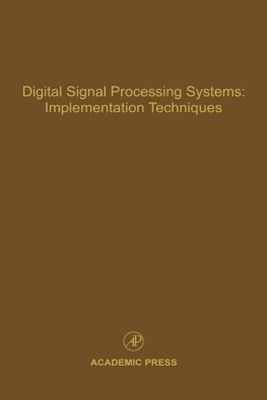 Digital Signal Processing Systems: Implementation Techniques