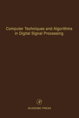 Computer Techniques and Algorithms in Digital Signal Processing