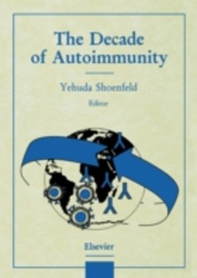 Decade of Autoimmunity