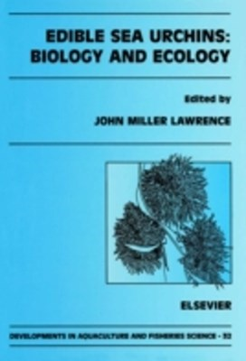 Edible Sea Urchins: Biology and Ecology
