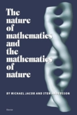 Nature of Mathematics and the Mathematics of Nature