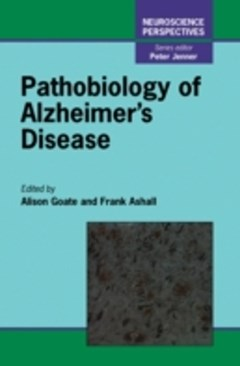 Pathobiology of Alzheimer
