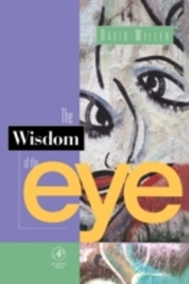 Wisdom of the Eye