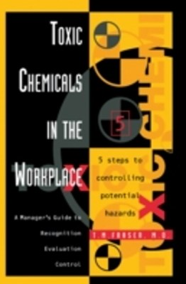 Toxic Chemicals in the Workplace