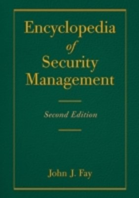 Encyclopedia of Security Management
