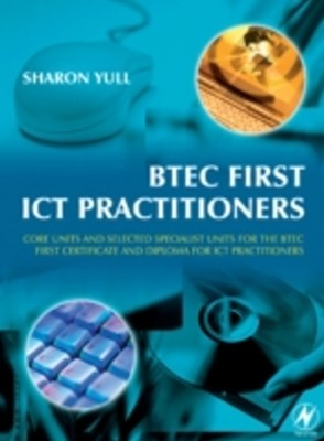 BTEC First ICT Practitioners
