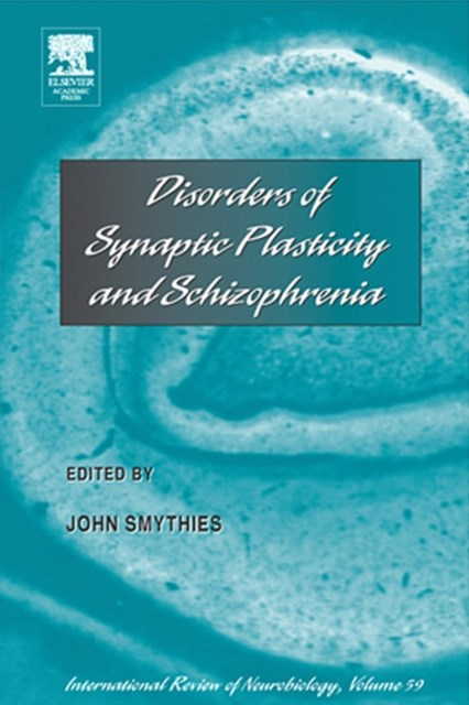 Disorders of Synaptic Plasticity and Schizophrenia