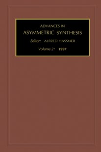 (ebook) Advances in Asymmetric Synthesis - Science & Technology Chemistry