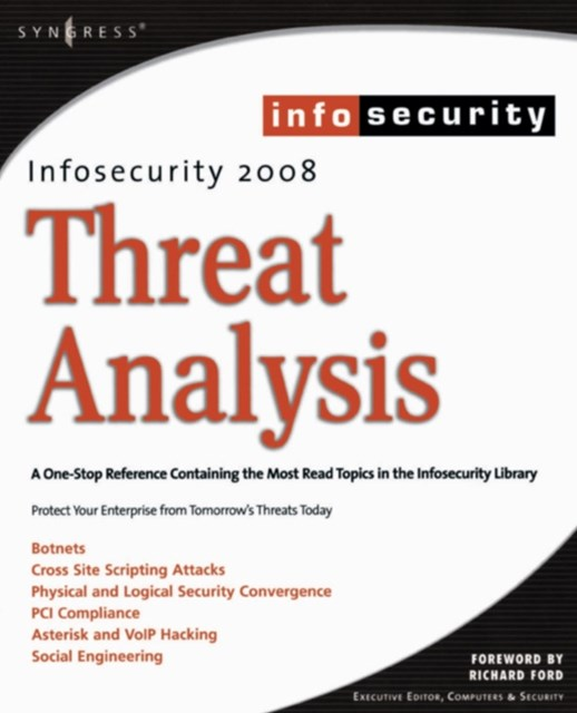 InfoSecurity 2008 Threat Analysis