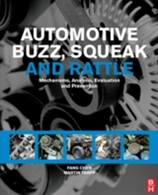 Automotive Buzz, Squeak and Rattle