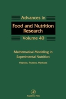 Mathematical Modeling in Experimental Nutrition: Vitamins, Proteins, Methods