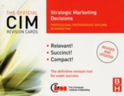 CIM Revision Cards Strategic Marketing Decisions