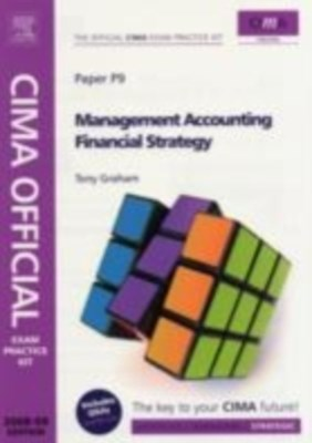 CIMA Official Exam Practice Kit Management Accounting Financial Strategy