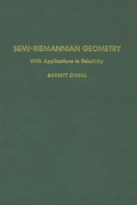 (ebook) Semi-Riemannian Geometry With Applications to Relativity