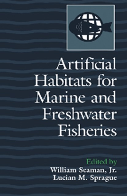 (ebook) Artificial Habitats for Marine and Freshwater Fisheries