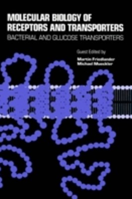 Molecular Biology of Receptors and Transporters: Bacterial and Glucose Transporters
