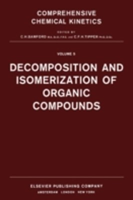 Decomposition and Isomerization of Organic Compounds