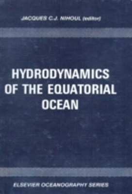 Hydrodynamics of the Equatorial Ocean