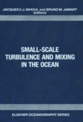 Small-Scale Turbulence and Mixing in the Ocean