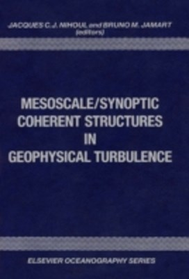 Mesoscale/Synoptic Coherent Structures in Geophysical Turbulence