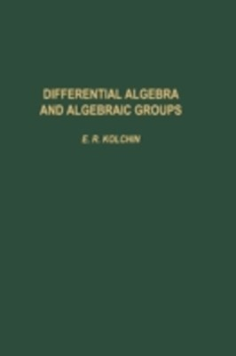 Differential Algebra & Algebraic Groups