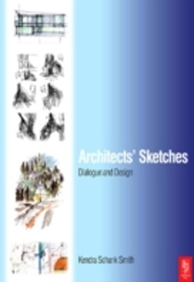 Architects' Sketches: Dialogue and Design