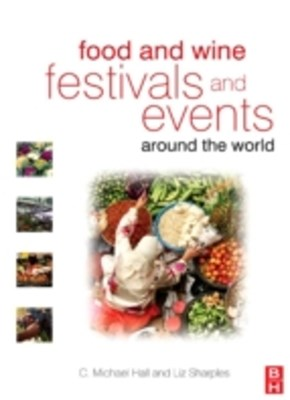 Food and Wine Festivals and Events Around the World