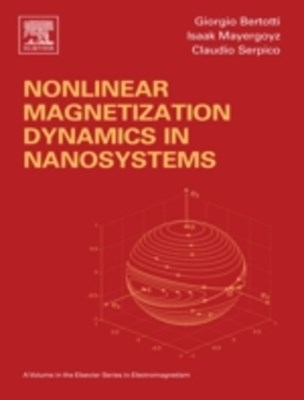 Nonlinear Magnetization Dynamics in Nanosystems
