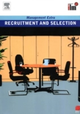 Recruitment and Selection Revised Edition