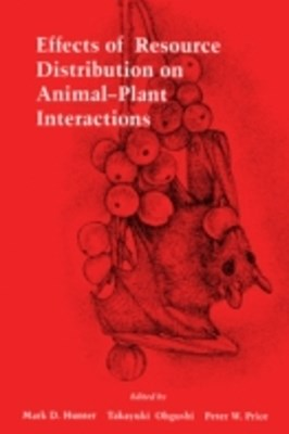 (ebook) Effects of Resource Distribution on Animal Plant Interactions