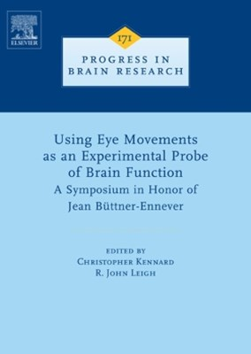 Using Eye Movements as an Experimental Probe of Brain Function