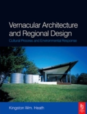 Vernacular Architecture and Regional Design