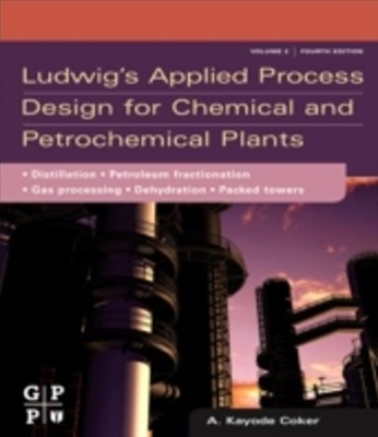 (ebook) Ludwig's Applied Process Design for Chemical and Petrochemical Plants