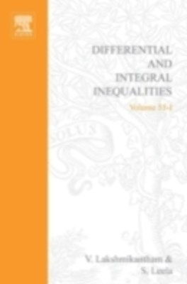 Differential and Integral Inequalities: Theory and Applications