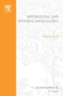 Differential and integral inequalities; theory and applications PART B: Functional, partial, abstra
