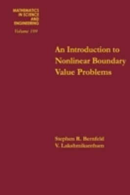 Introduction to Nonlinear Boundary Value Problems