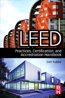 LEED Practices, Certification, and Accreditation Handbook