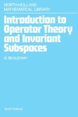 Introduction to Operator Theory and Invariant Subspaces