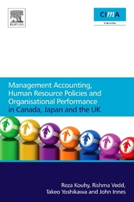 (ebook) Management Accounting, Human Resource Policies and Organisational Performance in Canada, Japan and the UK