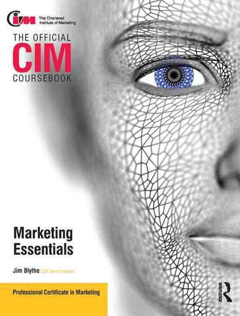 CIM Coursebook Marketing Essentials