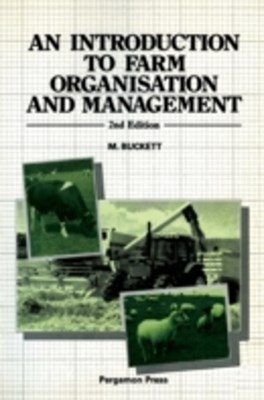Introduction to Farm Organisation & Management