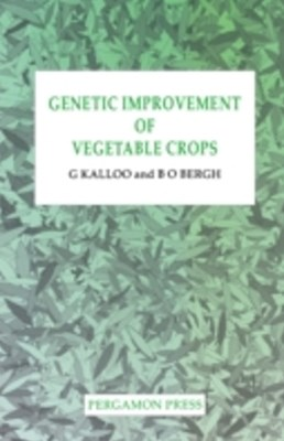 Genetic Improvement of Vegetable Crops