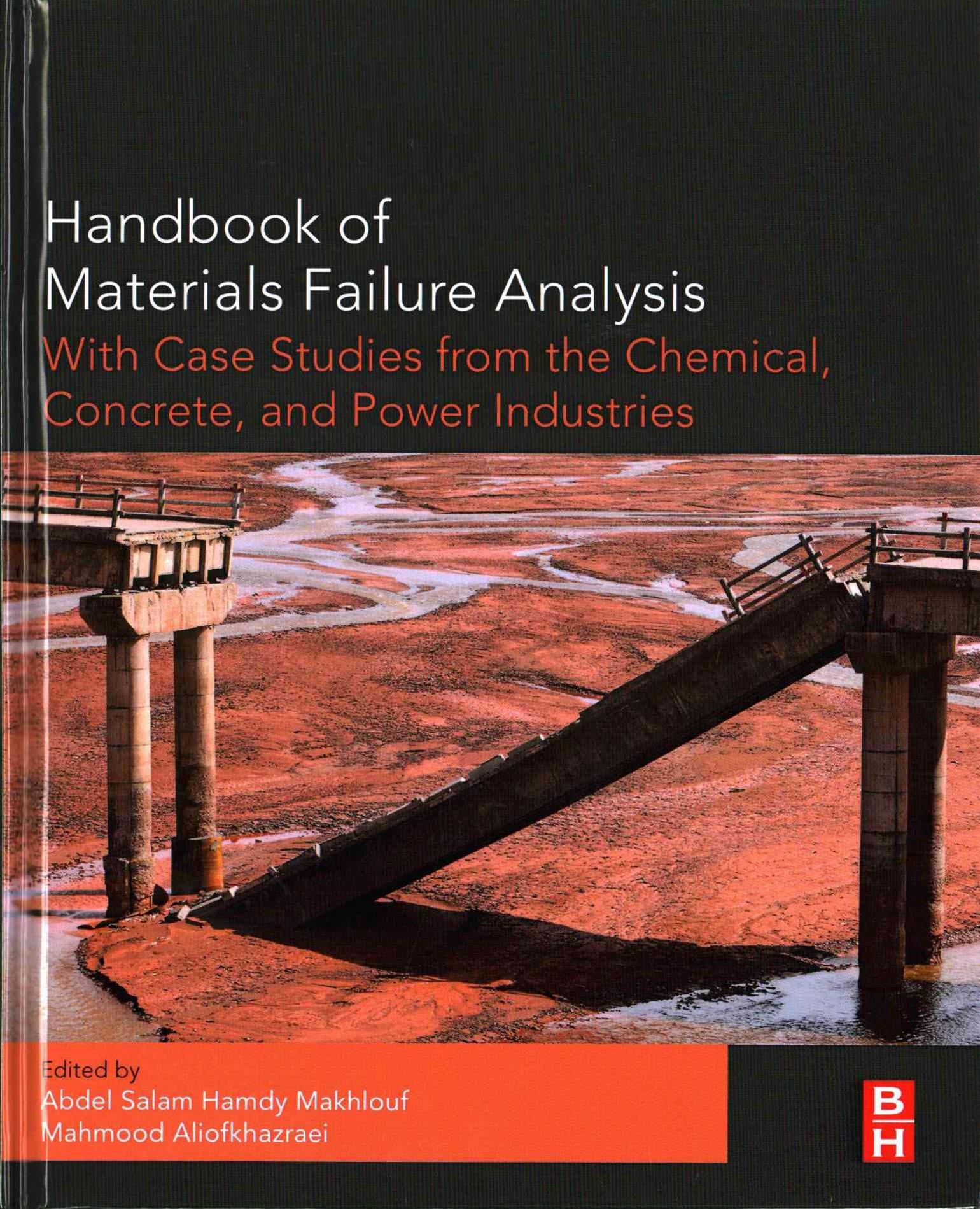 Handbook of Materials Failure Analysis with Case Studies from the Chemicals, Concrete and Power Ind
