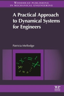 A Practical Approach to Dynamical Systems for Engineers