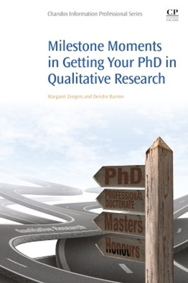 Milestone Moments in Getting your PhD in Qualitative Research