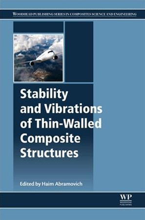 Stability and Vibrations of Thin Walled Composite Structures