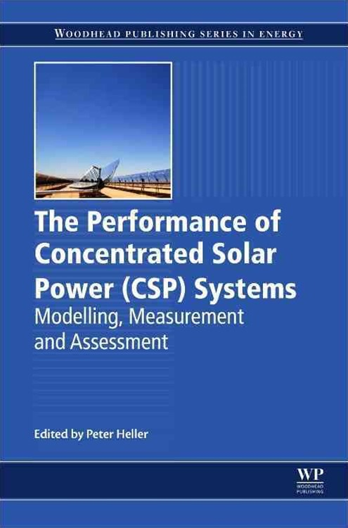 Performance of Concentrated Solar Power (CSP) Systems