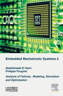 Embedded Mechatronic Systems, Volume 2